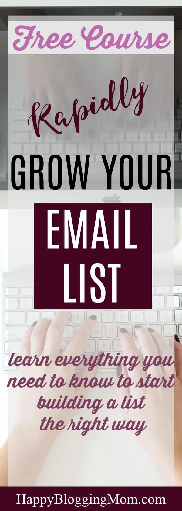 Rapidly Grow Your Email List